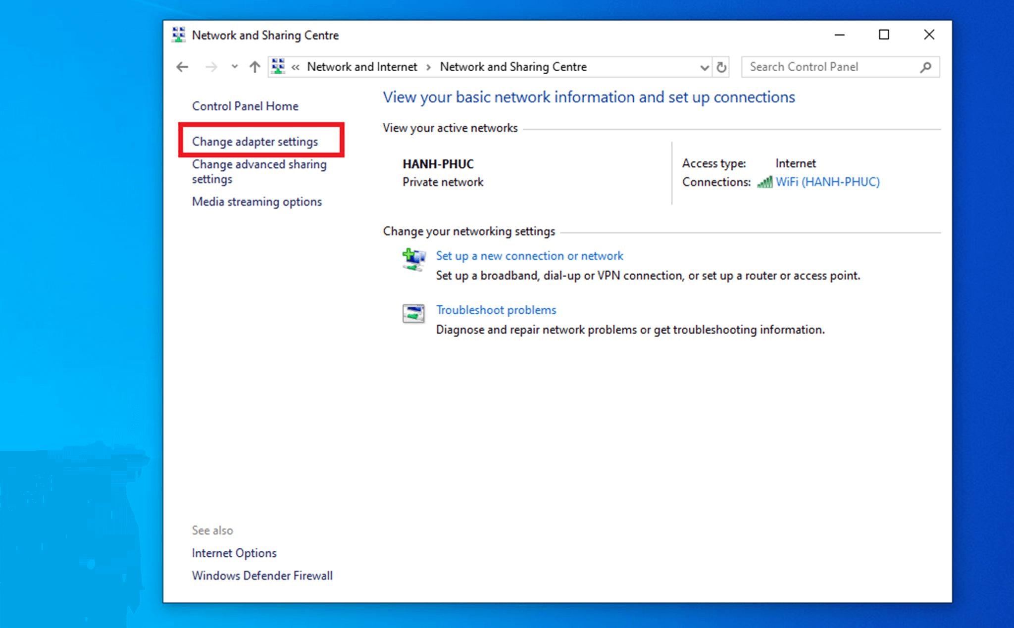 mở Change adapter settings để thay đổi DNS win 10