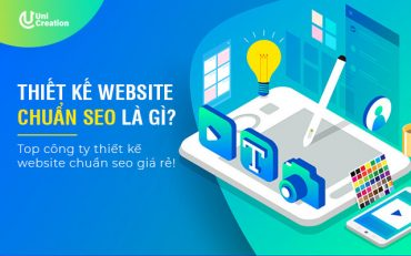 Thiết kế website chuẩn seo là gì? Công ty thiết kế web chuẩn seo giá rẻ!