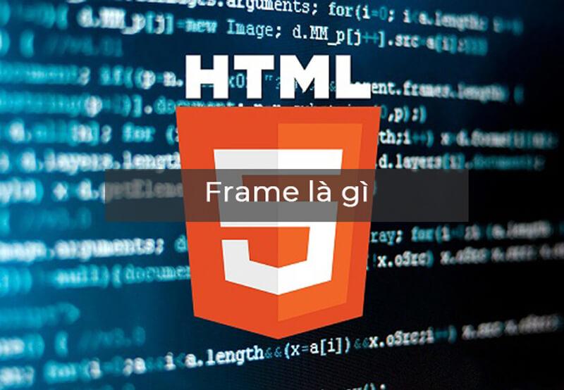 Frame là gì trong HTML