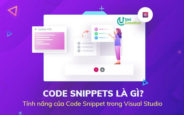 Code snippets là gì?Tính năng của Code Snippet trong Visual Studio